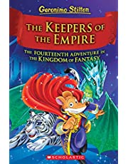 The Keepers of the Empire (Geronimo Stilton and the Kingdom of Fantasy #14), 14: The Keepers of the Empire (Geronimo Stilton and the Kingdom of Fantasy #14)