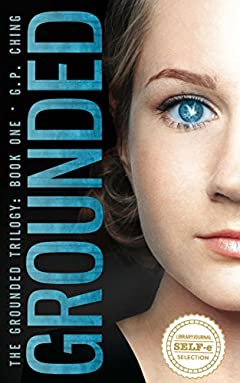 Grounded (The Grounded Trilogy Book 1)
