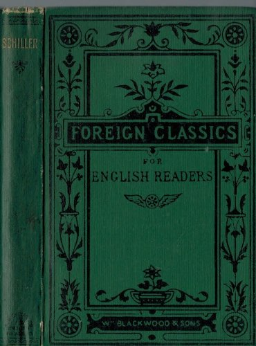 Schiller. (Foreign Classics for English Readers - edition), Oliphant, Mrs. (editor) [Margaret]; Sime, James
