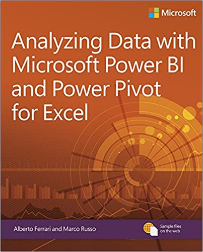 Analyzing data with power bi and power pivot for excel business analyzing data with power bi and power pivot for excel business skills 1 alberto ferrari marco russo ebook amazon fandeluxe Image collections