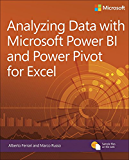 Analyzing Data with Power BI and Power Pivot for Excel (Business Skills) (English Edition)