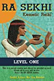 Ra Sekhi Kemetic Reiki: Level 1