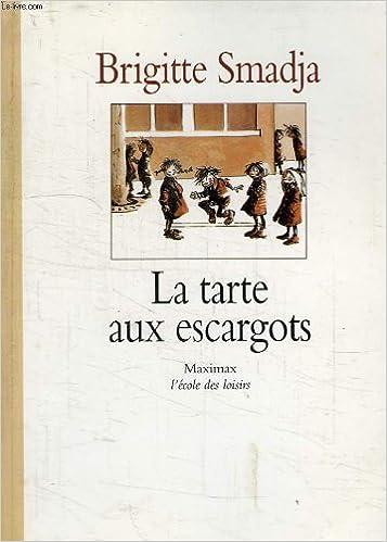 Ebook kostenlos downloaden ohne anmeldung La tarte aux escargots PDF