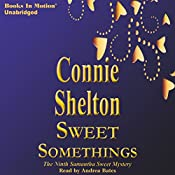 Sweet Somethings: Samantha Sweet, Book 9 | Connie Shelton