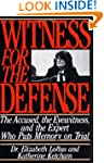Witness for the Defense: The Accused,...