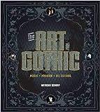 The Art of Gothic: Music + Fashion + Alt Culture