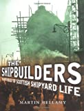 The Shipbuilders, Martin Bellamy, 1841581631