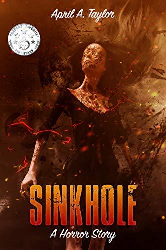 Sinkhole: A Horror Story by [Taylor, April A.]