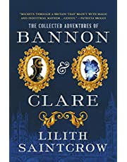 The Collected Adventures of Bannon & Clare