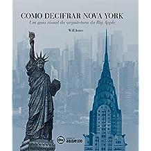 Como decifrar Nova York: Um guia visual da arquitetura da Big Apple