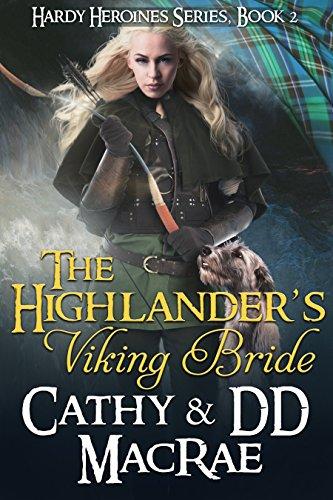 The Highlanders Viking Bride Book 2 In The Hardy Heroines Series
