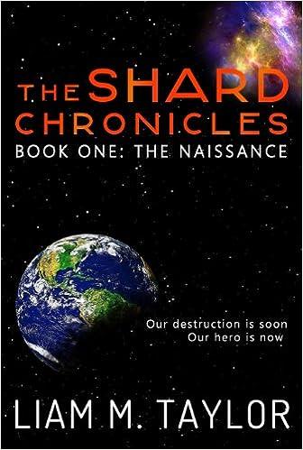 Download di ebook gratuiti per computer The Shard Chronicles: Book One: The Naissance in italiano DJVU B00EC9ALEK
