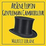 Arsène Lupin, gentleman cambrioleur | Maurice Leblanc