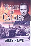 Flames of Calais, Airey Neave, 0850529972