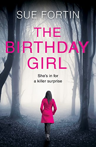 The Birthday Girl: The gripping new psychological thriller full of shocking twists and lies: 2 cover