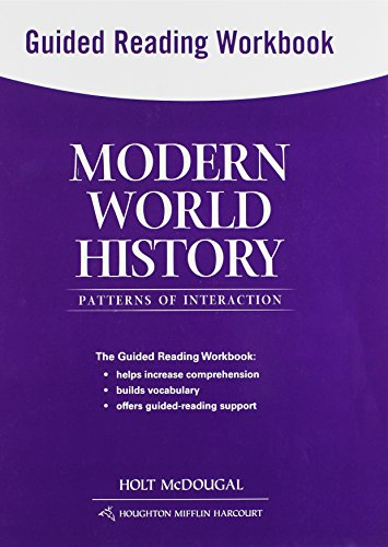 Modern World History: Patterns of Interaction: Guided Reading Workbook