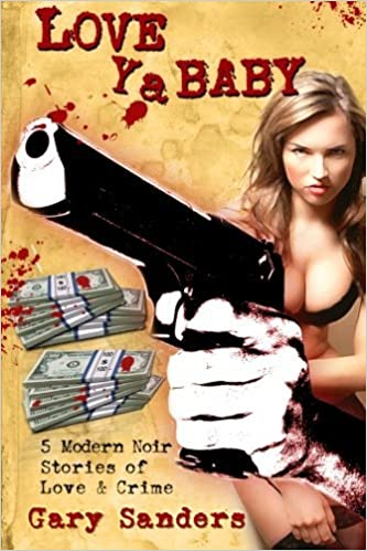 Book Love Ya Baby by Gary Sanders (2012-12-14)
