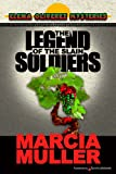The Legend of the Slain Soldiers by Marcia Muller front cover