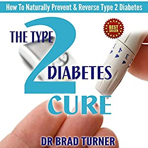 The Type 2 Diabetes Cure Audiobook
