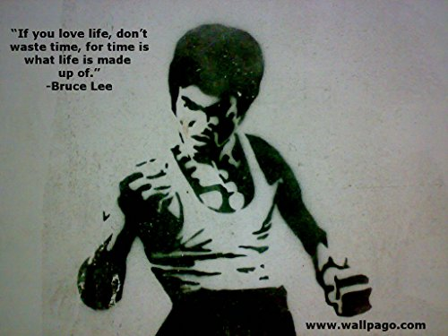 If you love life..Bruce lee's Quotes Poster 12×18 inch