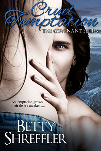 Cruel Temptation (The Vampire Covenant Series Book 2) by [Shreffler, Betty]