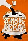 Zombie Kebab par Saraja