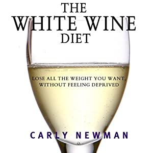 The White Wine Diet Audiobook
