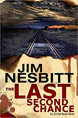 Amazon.com: The Last Second Chance: An Ed Earl Burch Novel ...