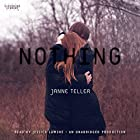 Nothing Audiobook by Janne Teller Narrated by Jessica Lawshe