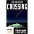 The Perseid Collapse Series: Crossing (Post-Apocalyptic Survival Fiction) (Kindle Worlds Novella) (The Pilgrimage Series Book 1)
