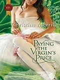 Paying the Virgin's Price (Silk & Scandal)