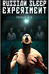 The Russian Sleep Experiment by Holly Ice(2015-08-16) Paperback