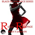 Rural Rampage: Black Ops Romance Series, Book 1 | Maya V Jameson