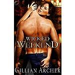 Wicked Weekend | Gillian Archer