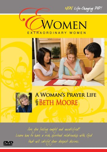 Extraordinary Women-A Woman's Prayer Life