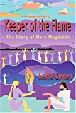 Keeper of the Flame, Leslie Chyten, 0595211771