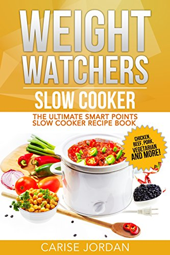 weight-watchers-slow-cooker-the-ultimate-smart-points-slow-cooker-recipe-book