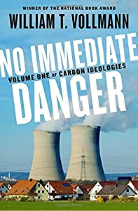 No Immediate Danger: Volume One of Carbon Ideologies by Viking