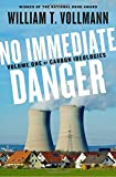 img - for No Immediate Danger: Volume One of Carbon Ideologies book / textbook / text book