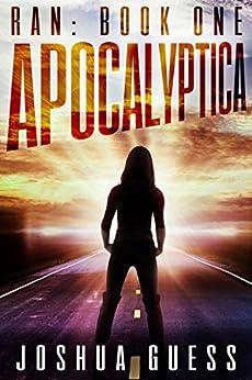Apocalyptica (Ran Book 1) by [Guess, Joshua]