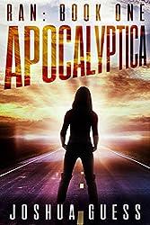 Apocalyptica (Ran: Book 1) by Joshua Guess