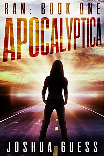 Apocalyptica (Ran Book 1) by [Guess, Joshua]