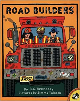 Road Builders B G Hennessy Simms Taback 9780590745154