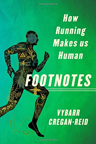 Footnotes: How Running Makes Us Human cover