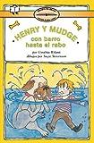 Henry y Mudge con Barro Hasta el Rabo, Cynthia Rylant, 0689806876