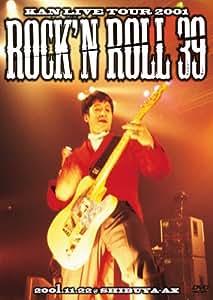 KAN LIVE TOUR 2001 Rock' n Roll 39 [DVD]