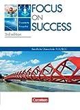 Focus on Success - 3rd edition - Erweiterte Ausgabe: B1-B2: 11./12. Jahrgangsstufe - Schülerbuch