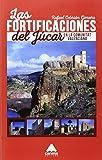 img - for FORTIFICACIONES DEL JUCAR EN LA COMUNITAT VALENCIANA, LAS book / textbook / text book