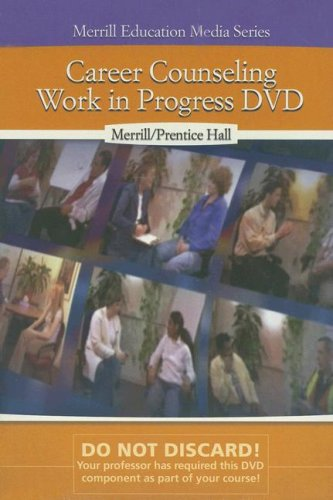 Career Counseling: Work in Progress DVD