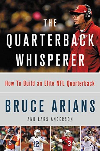 Download for free The Quarterback Whisperer: How to Build an Elite NFL Quarterback